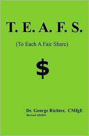 T.E. a F. S.: To Each a Fair Share - George Richter