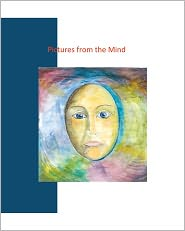 Pictures from the Mind: -an insigth in the depths of a heavily stressed Mind - Manna Hjelmsmark