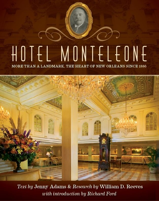 Hotel Monteleone: More Than a Landmark The Heart of New Orleans Since 1886 - eBookIt.com