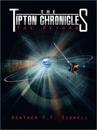 The Tipton Chronicles: The Return - Heather P.F. Sidwell