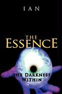 The Essence: The Darkness Within