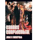 Cannes Confidential - John B McGrath