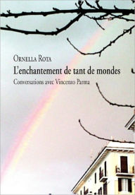 L'Enchantement De Tant De Mondes Ornella Rota Author