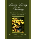 Living, Loving and Learning - Melissa Clemons