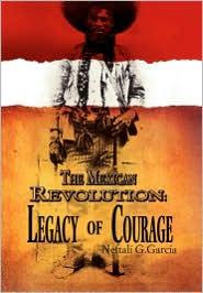 The Mexican Revolution - Neftal  G. Garc A