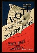 I Vote...and I Hate Politicians