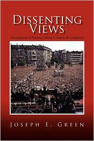 Dissenting Views - Joseph E. Green