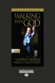 Walking with God: The Andrew Murray Trilogy on Sanctification