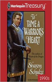 To Tame a Warrior's Heart - Sharon Schulze