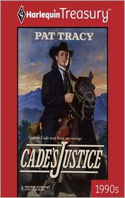 Cade's Justice - Pat Tracy