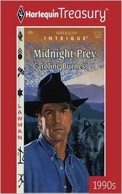 Midnight Prey - Caroline Burnes