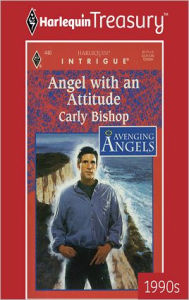 Angel with an Attitude - Carly Bishop