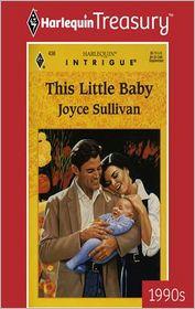 This Little Baby - Joyce Sullivan