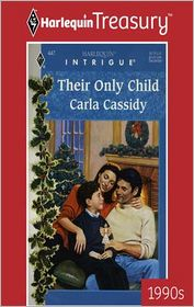Their Only Child - Carla Cassidy
