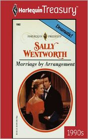 Marriage by Arrangement - Sally Wentworth