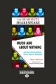 Much Ado About Nothing - Nick Newlin; William Shakespeare