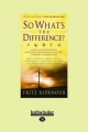 So What's the Difference? - Fritz Ridenour