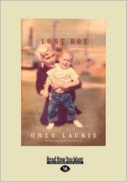 Lost Boy - Greg Laurie Laurie
