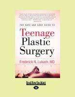 The Safe and Sane Guide to Teenage Plastic Surgery (Large Print 16pt)