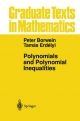 Polynomials and Polynomial Inequalities - Peter Borwein;  Tamas Erdelyi