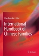 International Handbook of Chinese Families - Chan Kwok-Bun;  Chan Kwok-Bun