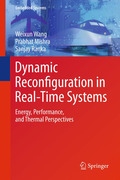 Wang, Weixun;Mishra, Prabhat;Ranka, Sanjay: Dynamic Reconfiguration in Real-Time Systems