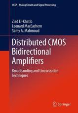 Distributed CMOS Bidirectional Amplifiers - Ziad El-Khatib, Leonard MacEachern, Samy A. Mahmoud