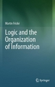 Logic and the Organization of Information - Martin Frické