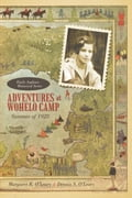 Adventures at Wohelo Camp - Margaret R. O'Leary and Dennis S. O'Leary
