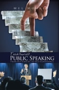 Teach Yourself Public Speaking - Mel Moore