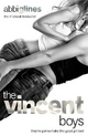 The Vincent Boys - Abbi Glines; Emily Thomas
