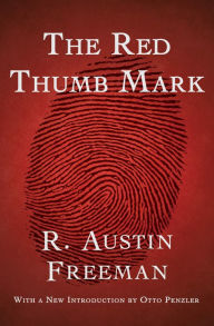 The Red Thumb Mark - R. Austin Freeman
