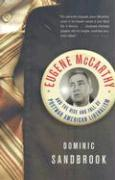 Eugene McCarthy and the Rise and Fall of Postwar American Liberalism