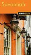 Fodor's in Focus Savannah: With Hilton Head & the Lowcountry