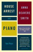 House Arrest and Piano: Two Plays