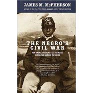 The Negro's Civil War - MCPHERSON, JAMES M.