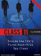 Class 11: Inside the CIA's First Post-9/11 Spy Class