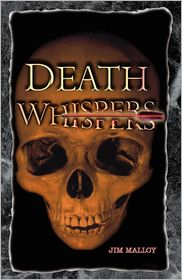 Death Whispers - Jim Malloy