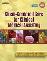 Client Centered Care for Clinical Medical Assisting