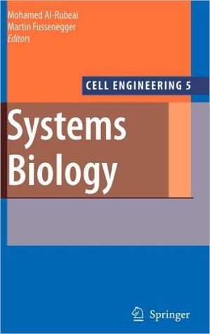 Systems Biology - Mohamed Al-Rubeai (Editor), Martin Fussenegger (Editor)