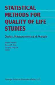 Statistical Methods for Quality of Life Studies: Design, Measurements and Analysis - Mounir Mesbah