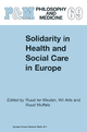 Solidarity in Health and Social Care in Europe - Wil Arts; Ruud Muffels