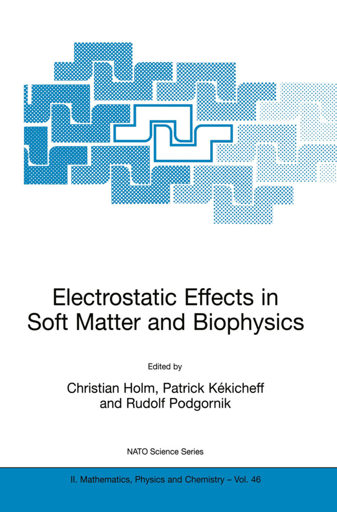 Electrostatic Effects in Soft Matter and Biophysics als Buch von