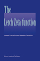 The Lerch Zeta-function - Antanas Laurincikas; Ramunas Garunkstis