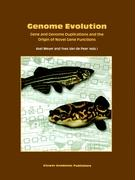 Genome Evolution: Gene and Genome Duplications and the Origin of Novel Gene Functions