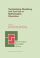 Symbolizing, Modeling and Tool Use in Mathematics Education - Koeno Gravenmeijer; Richard Lehrer; H. J. Van Oers; Lieven Verschaffel
