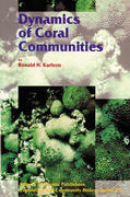 Karlson, R. H.: Dynamics of Coral Communities