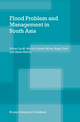 Flood Problem and Management in South Asia - Mirza M. Monirul; Ajaya Dixit; Ainun Nishat
