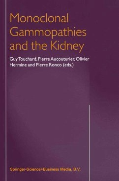 Monoclonal Gammopathies and the Kidney - Touchard, G. / Aucouturier, Dr / Hermine, O. / Ronco, P. (Hgg.)