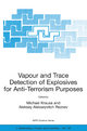 Vapour and Trace Detection of Explosives for Anti-terrorism Purposes - M. Krausa; Aleksey Alekseyvitch Reznev